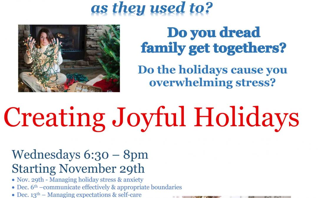 Creating Joyful Holidays: group starting November 29th
